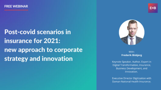 Post-covid scenarios in insurance for 2021: new approach to corporate strategy and innovation